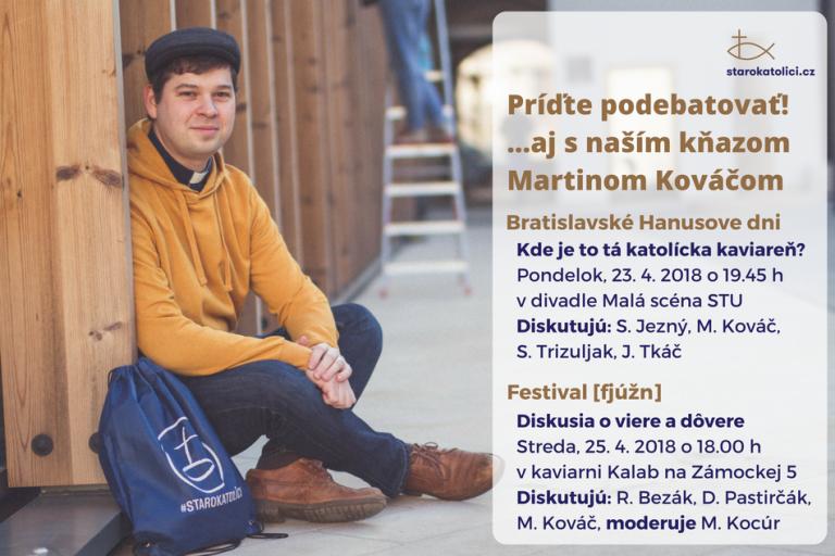 Diskusie so starokatolíckym kňazom Martinom Kováčom v apríli 2018: Bratislavské Hanusove dni a Festival [fjúžn]