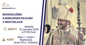 Bohoslužba s biskupom Pavlom v Bratislave 2019